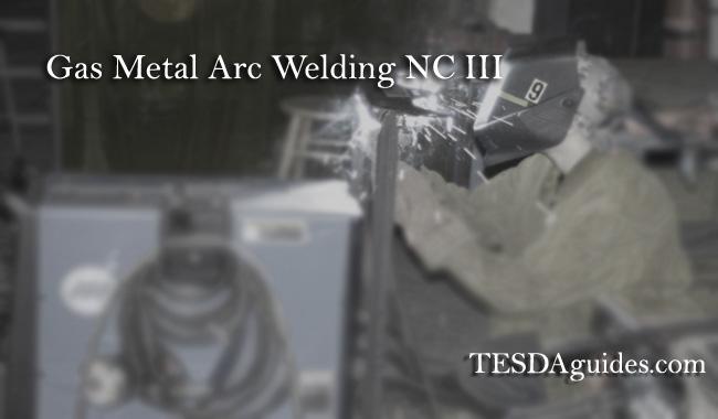 tesdaguides.com-Gas-Metal-Arc-Welding-NC-III