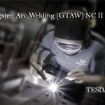 Gas Tungsten Arc Welding (GTAW) NC II