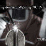 Gas Tungsten Arc Welding (GTAW) NC IV