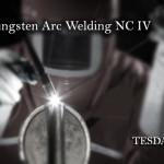 Gas Tungsten Arc Welding (GTAW) NC IV