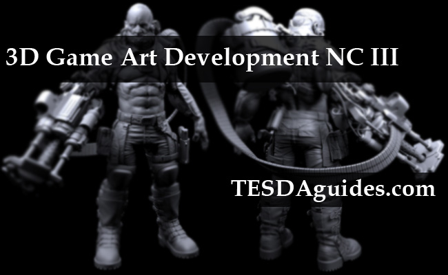 3D Game Art Development NC III TESDA Courses